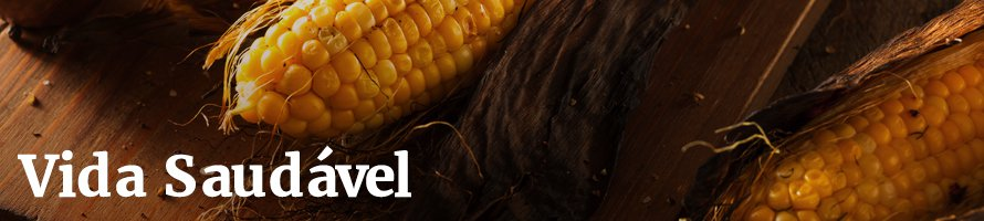 Os benefícios do milho