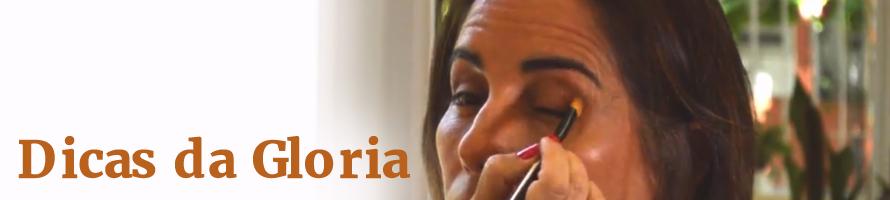 Dicas da Gloria – Maquiagem para o dia