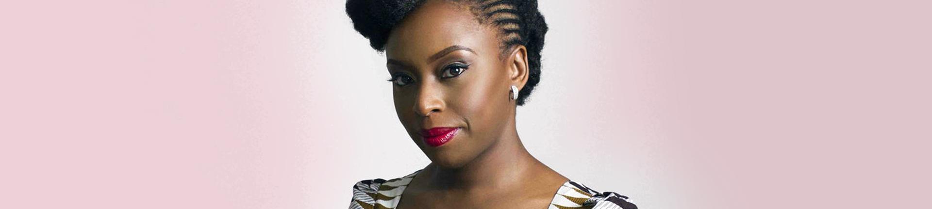 Literatura e liberdade: Chimamanda Ngozi Adichie
