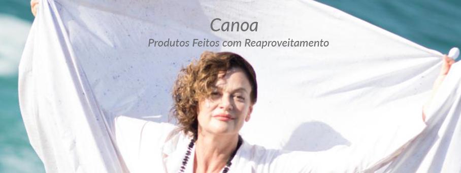Grupo Canoa: Produtos feitos com reaproveitamento