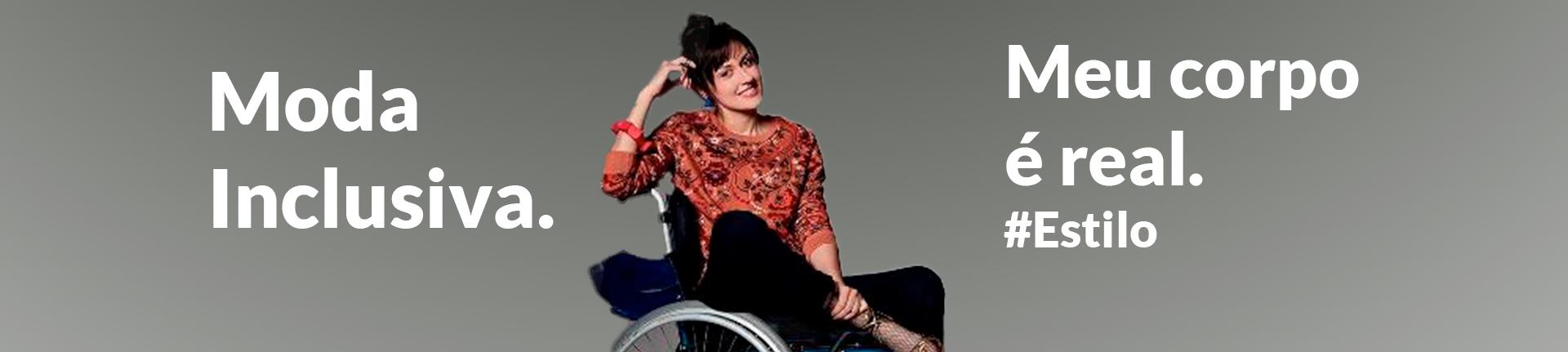 Moda inclusiva: Projeto Meu Corpo é Real