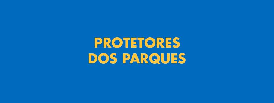 Protetores dos Parques