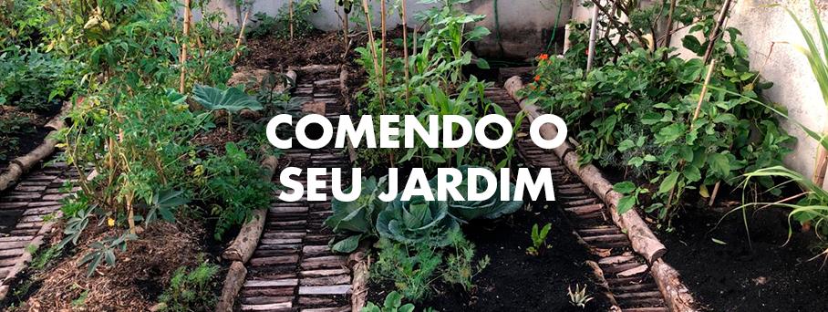 Comendo Seu Jardim