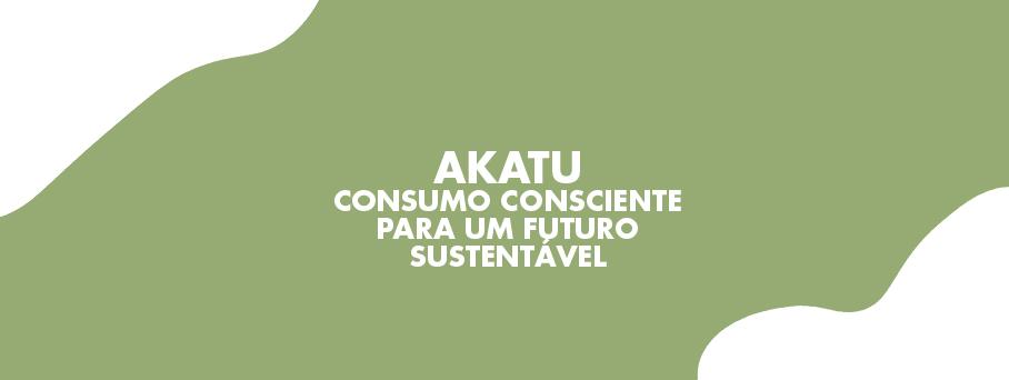 Akatu – Consumo consciente para um futuro sustentável