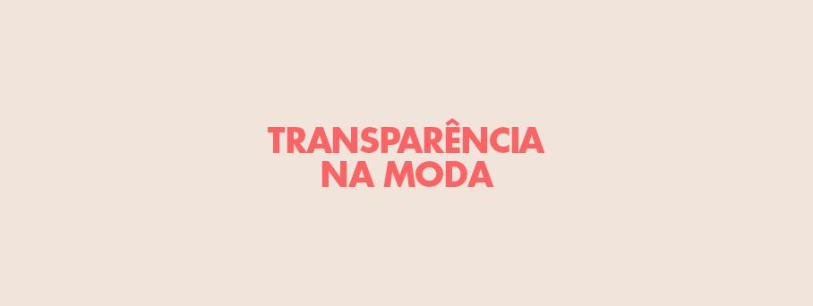 A Transparência na Moda