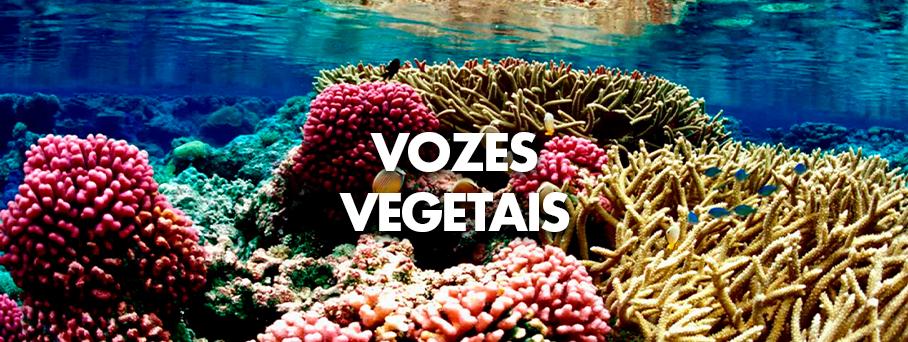 Vozes Vegetais