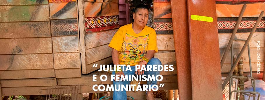 Julieta Paredes e o Feminismo Comunitário